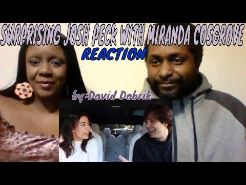 David Dobrik - SURPRISING JOSH PECK WITH MIRANDA COSGROVE REACTION