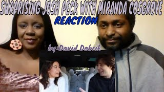 David Dobrik - SURPRISING JOSH PECK WITH MIRANDA COSGROVE REACTION
