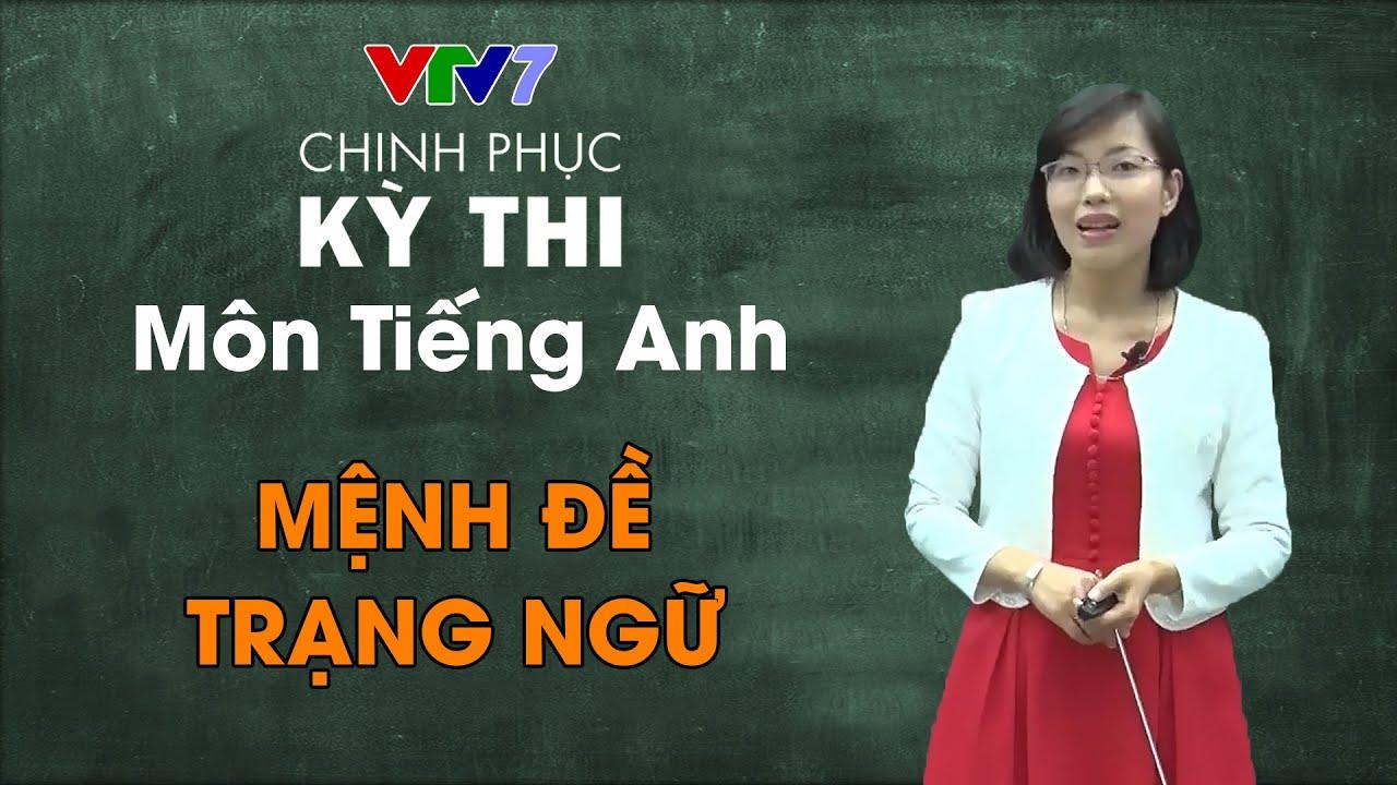 26. Mệnh đề trạng ngữ | Chinh phục kỳ thi THPTQG môn Tiếng Anh