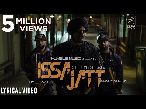 ISSA JATT| LYRICAL VIDEO | SIDHU MOOSE WALA | SUNNY MALTON | BYG BYRD | HUMBLE MUSIC