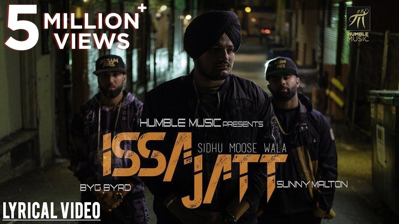 ISSA JATT  | LYRICAL VIDEO | SIDHU MOOSE WALA | SUNNY MALTON | BYG BYRD | HUMBLE MUSIC