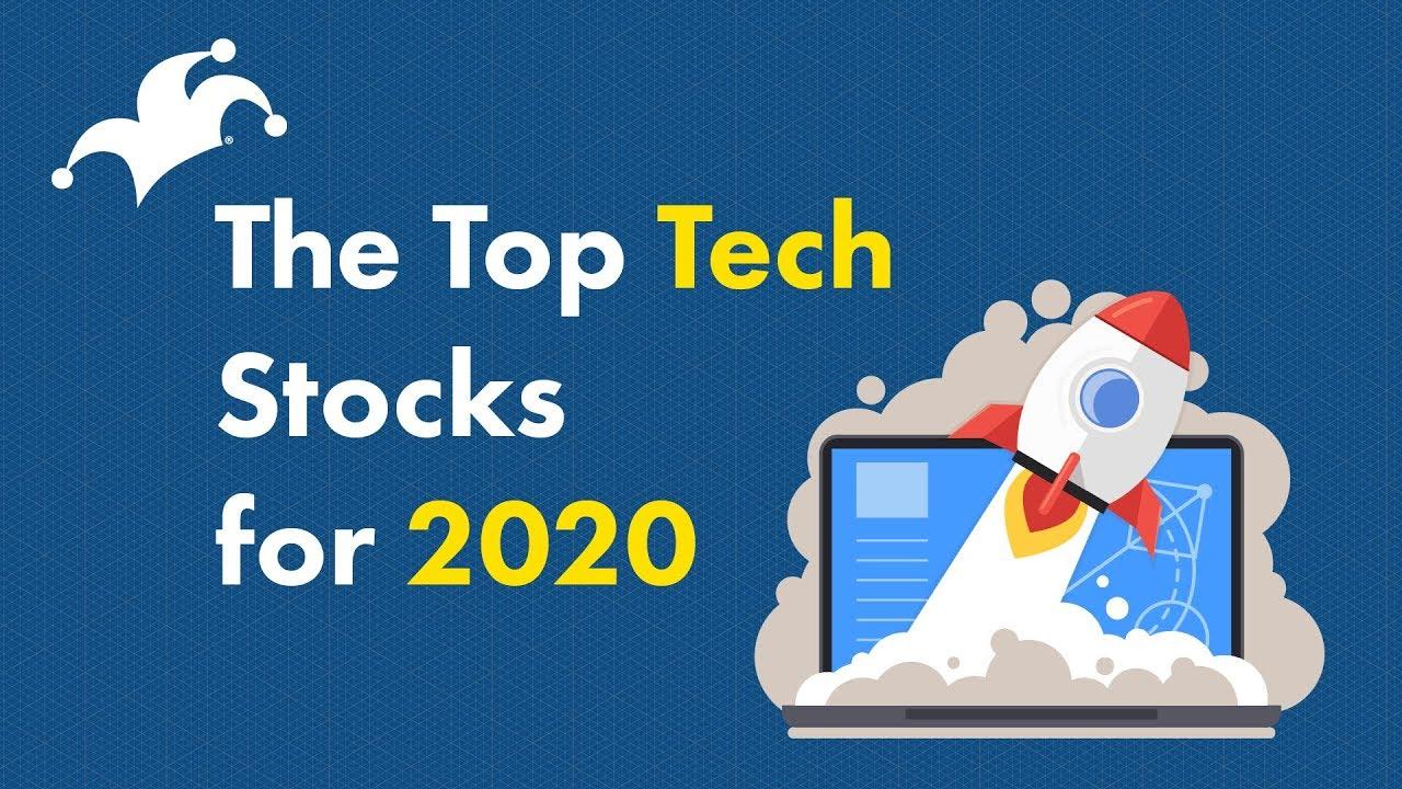 The Best Tech Stocks For 2020 Youtube
