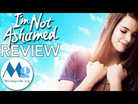 I'M NOT ASHAMED Movie Review by Movieguide