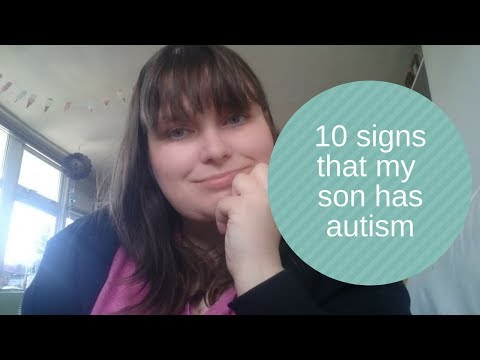 10 signs my eldest has Autism