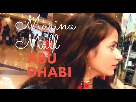 Marina Mall || ABU DHABI || Travel Dairies || 2017 || Hardy Kaur