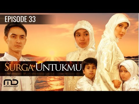 Surga Untukmu - Episode 33