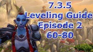 7.3.5 Leveling Guide - Episode 2 (Level 60-80)