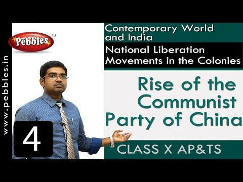 Rise of the Communist Party of China| National Liberation Movements | Social Science | Class 10