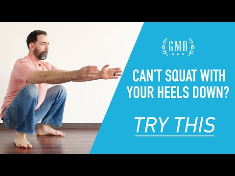 Can't Get Your Heels Down In A Squat? Try This...
