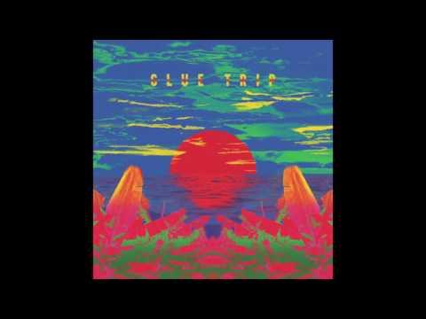 Glue Trip - Glue Trip (2015) Full Album