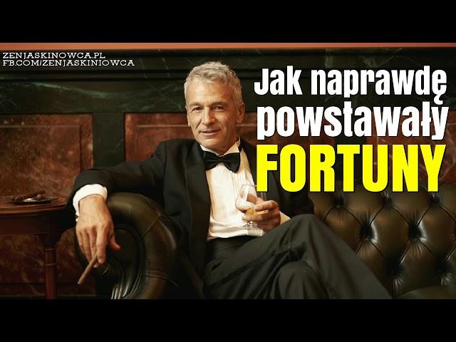 Jak naprawdę powstawały największe fortuny - Rafal Mazur ZenJaskiniowca.pl