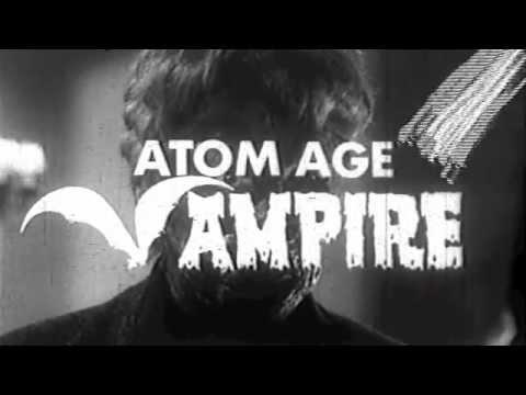 Atom Age Vampire - Trailer