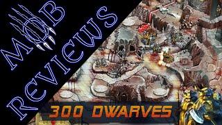 MOB Review: 300 Dwarves