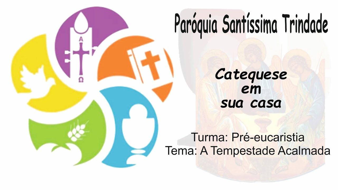 Pré eucaristia - A Tempestade Acalmada
