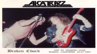 Alcatrazz - Broken Chord, bootleg recorded at Country Club Reseda, ...
