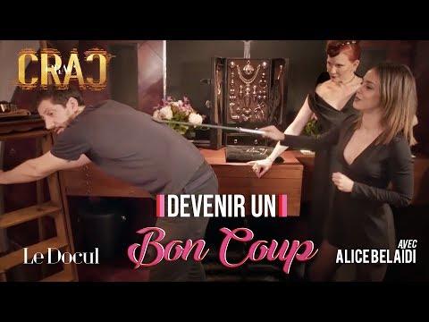 Docul Crac Crac #4 : Comment devenir un bon coup avec Alice Belaïdi
