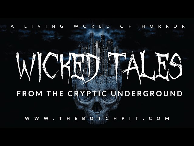 Wicked Tales From The Cryptic Underground | Chronicles of Darkness | Adem Hazar | Introduction