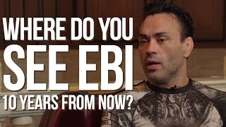Eddie Bravo and where he sees EBI in 5 to 10 years - 2 of 4