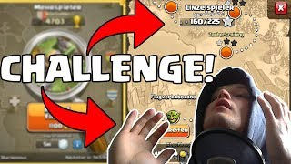 Die CLASH OF CLANS Einzelspieler Challenge!