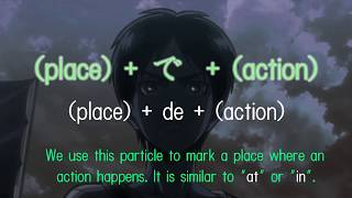 Learn Japanese with Anime - The で particle (de)