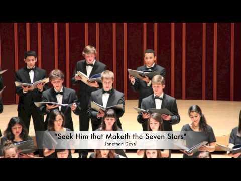 Seek Him That Maketh the Seven Stars Jonathan Dove