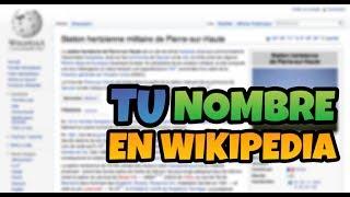 Como hacer un articulo en Wikipedia PEDIDO TUTORIAL MUDO