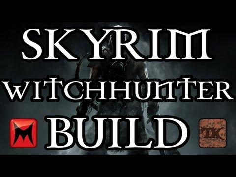 Download The Elder Scrolls V: Skyrim - Character Creation - Witchhunter Class Build - Part 1