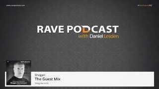 Daniel Lesden - Rave Podcast 062: guest mix by Shogan (Montenegro)