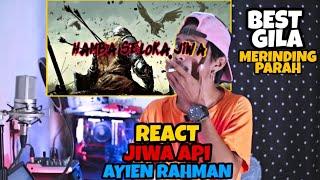 Ayien Rahman (YMYFAM) - Jiwa Api | REACT INDONESIA | INI TIDAK ADA OBAT🔥❗