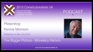 Episode 05 - The Bigger Picture (Monetary reform)