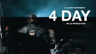 4 DAY: A LIL BABY EXPERIENCE