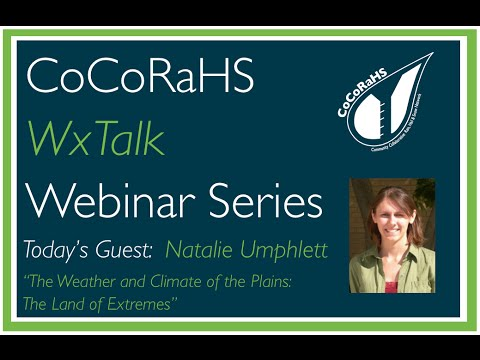 CoCoRaHS WxTalk Webinar #48: The Weather and Climate of the Plains