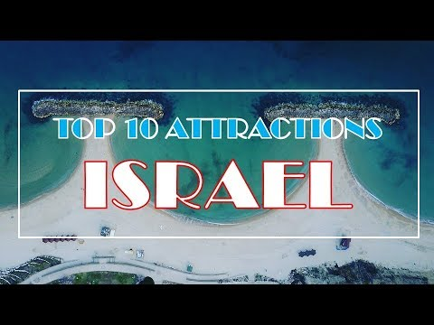 Israel Attractions | Top 10 | Must See Destinations | HD