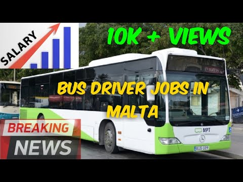 Bus Driver & Construction Worker Jobs In Malta (Part 3) !! High Salary Low Requirments