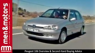 Peugeot 106 Overview & Second-Hand Buying Advice