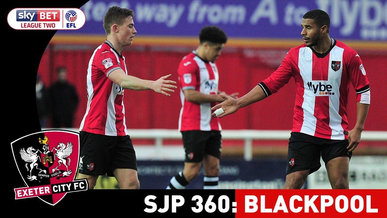 SJP 360: Blackpool | Exeter City Football Club - YouTube