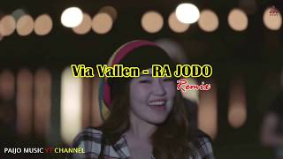 Ra Jodo - Via Vallen | DJ Slow Remix Version Terbaru 2019