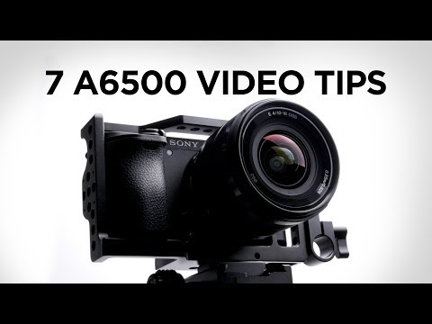 7 Camera Tips for the Sony a6500