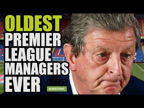 OLDEST Premier League MANAGERS Ever