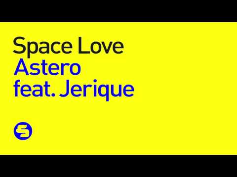 Astero feat. Jerique - Space Love