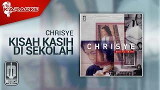 Chrisye - Kisah Kasih Di Sekolah (Official Karaoke Video)