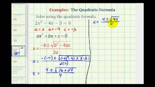 Ex1:  Quadratic Formula - Two Real Irrational Solutions