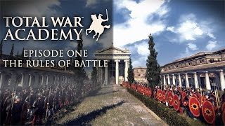 Total War Academy: Episode One - The Rules of Battle