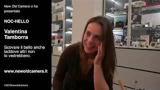 NOC-HELLO - Valentina Tamborra - Il bello dove altri non lo vedono
