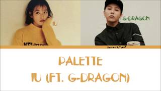 IU - Palette Feat G-DRAGON Color CodedLyrics HanRomEng lyrics