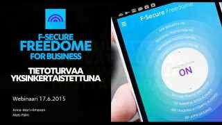 F-Secure Freedome for Business  - Tietoturvaa Yksinkertaistettuna