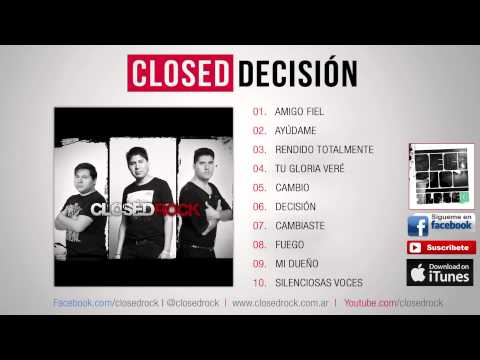Closed | Desicion | Album Completo