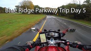 Blue Ridge Parkway Motorcycle Trip Day 5