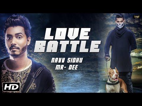 Love Battle   Navv Sidhu Ft. MR-DEE   Full Video   Latest Punjabi Songs 2016   IMA Music