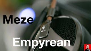 Meze Empyrean: the world